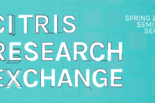 Citris Research Exhange Seminar Series Banner