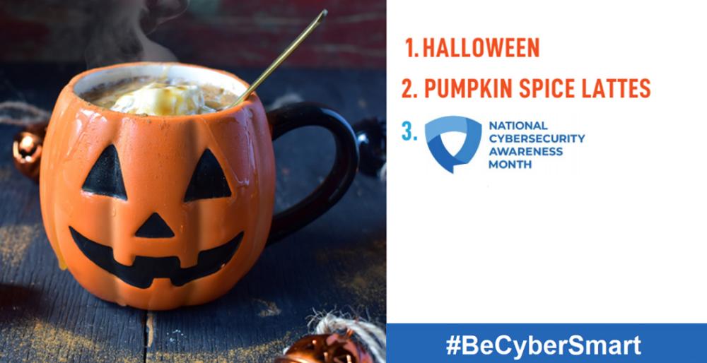 Halloween & National Cybersecurity Awareness Month