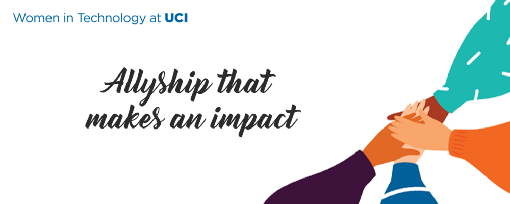 WIT at UCI: Allyship that Makes an Impact