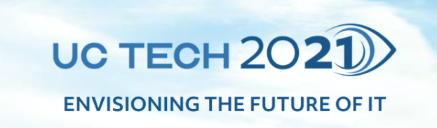 UC Tech 2021: Envisioning the Future of IT
